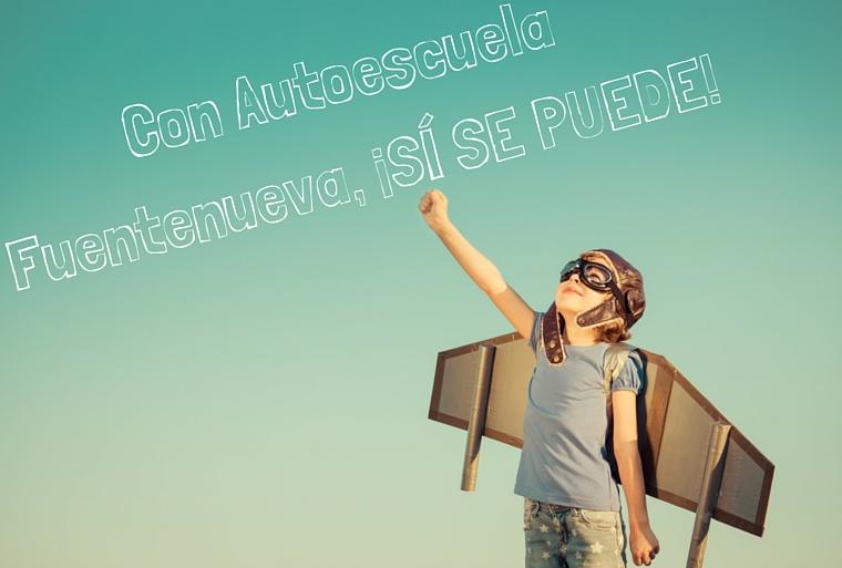 Con Autoescuela Fuentenueva, ¡SÍ SE PUEDE! (2)